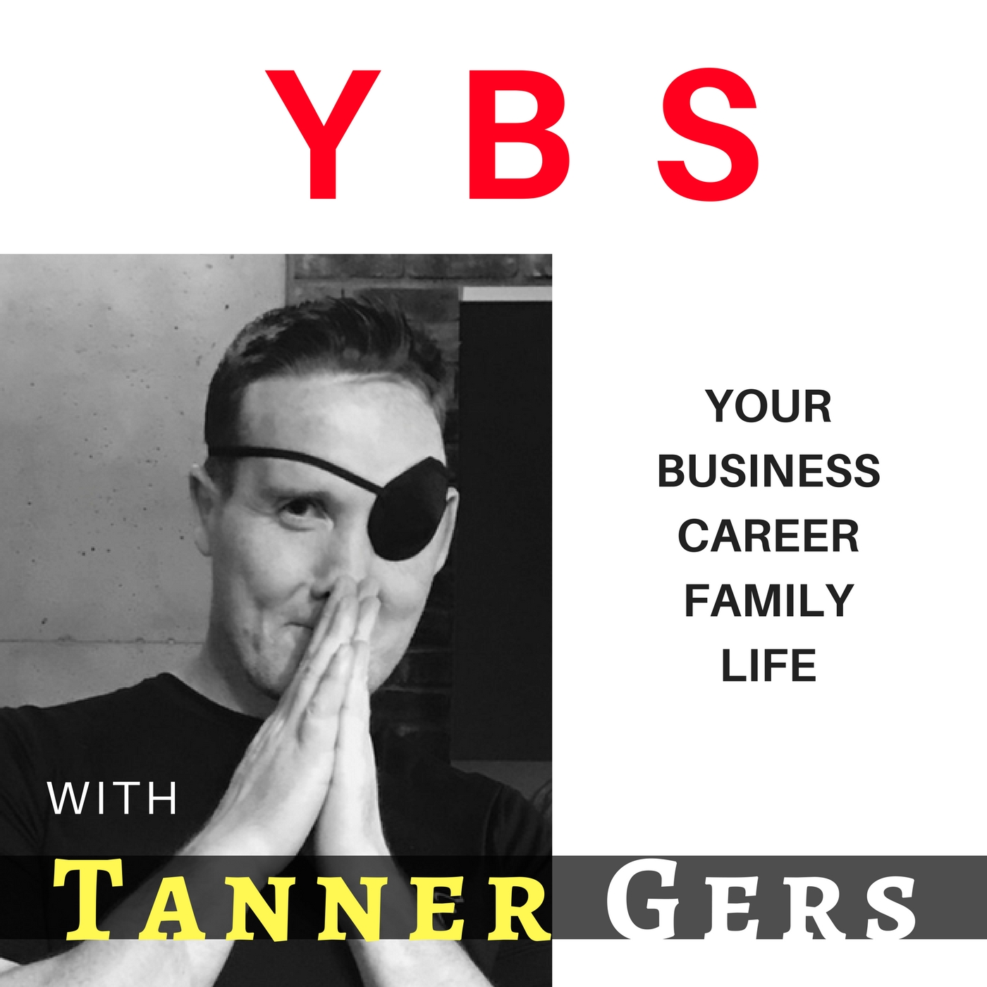 Ybs Your Blind Spot With Tanner Gers Stop Bsing Yourself And Your